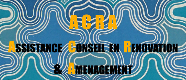 ACRA - Assistance, Conseil en Rénovation & Aménagement